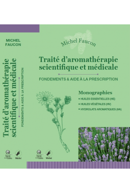 Book in French: Traité d'aromathérapie scientique et médicale (Scientific and Medical Study on Aromatherapy