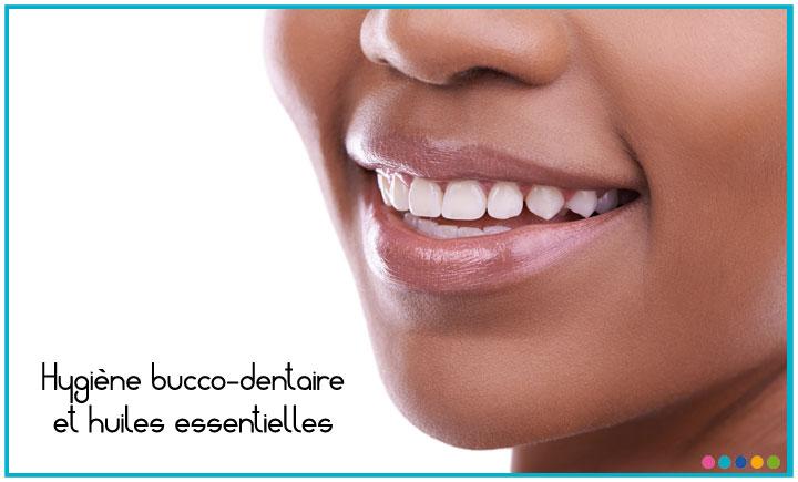 Image Hygiène bucco-dentaire et huiles essentielles
