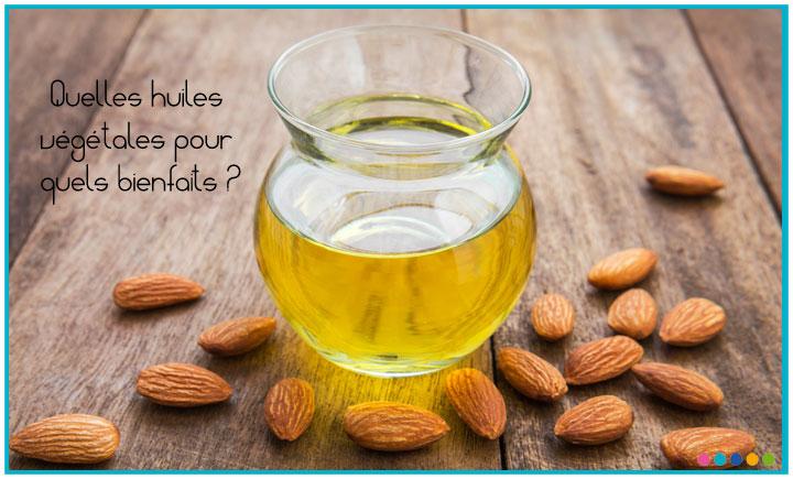 Image Quelles huiles végétales pour quels bienfaits ?